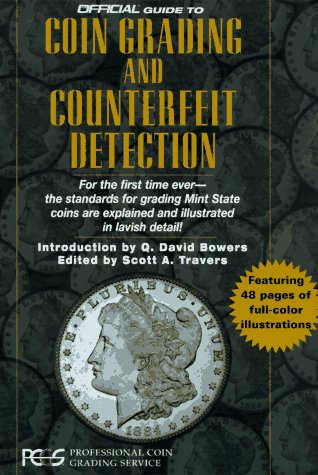 Official Guide to Coin Grading and Counterfeit Detection (1st ed)