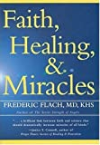 img - for Faith, Healing, and Miracles book / textbook / text book