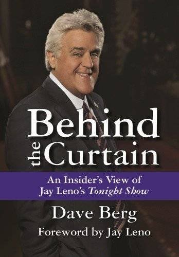 Behind the Curtain: An Insider's View of Jay Leno's Tonight Show (Knox, Vic)