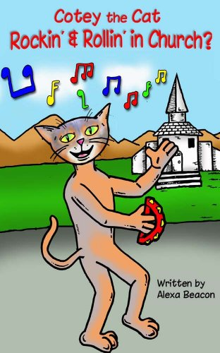Book: Cotey the Cat - Rockin' & Rollin' in Church? by Alexa Beacon