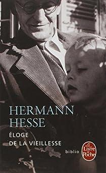 Eloge de la vieillesse par Hesse