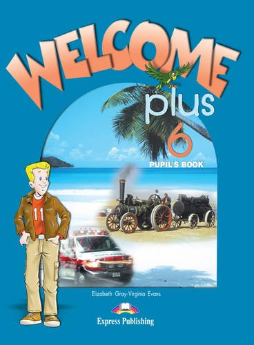 Welcome Plus: Pupil's Book LEvel 6