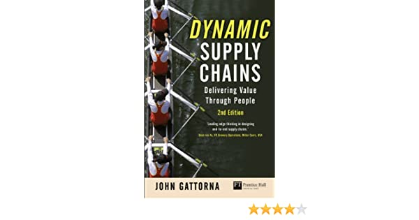 Dynamic Supply Chains: Delivering Value Through People ...