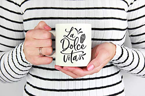 (La Dolce Vita Mug Ice cream coffee mug Sweet life tea cup Italian quote mug Funny coffee mug Summer mug, 11oz, 15oz, gift, present)