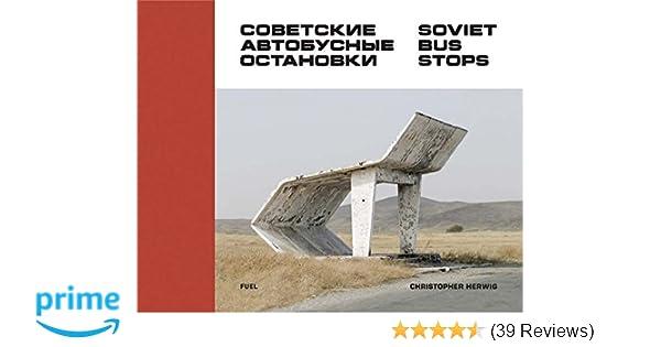 Amazon Soviet Bus Stops 9780993191107 Christopher Herwig