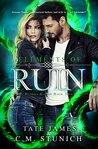 Elements of Ruin (Hijinks Harem Book 2) by [Stunich, C.M., James, Tate]