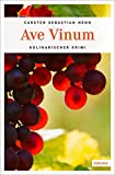 Ave Vinum (Julius Eichendorff, Band 7)