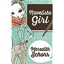 Novelista Girl (The Blogger Girl Series Book 2)
