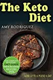 the keto diet: the complete ketogenic diet guide, with more than 25 weight loss recipes recipes and meal plan to lose weight & stop fad dieting