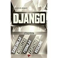 Django: Şablonlar, Modeller, Formlar, Captcha, Keşleme