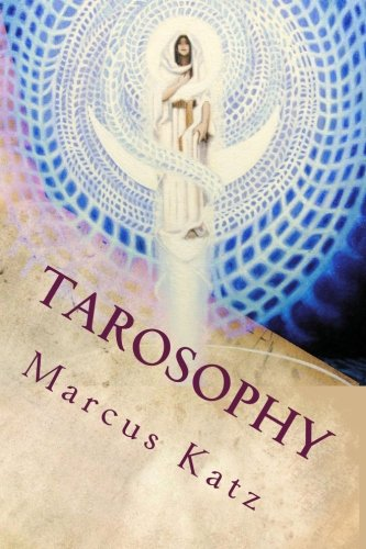- Tarosophy: Tarot to Engage Life, Not Escape It