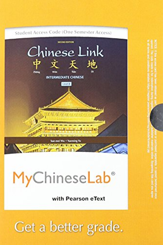 Chinese Link: Intermediate Chinese, Level 2/Part 1, Books a la Carte Plus MyLab Chinese (one semester access) with eText