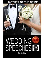 Mother Of The Bride Wedding Speeches: On This Special Day Speeches for the Mother of the Bride