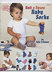 Knit A Dozen Baby Socks (American School of Needlework #1317)