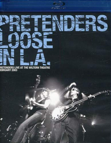 The Pretenders: Loose in L.A. - London Pretenders Dvd