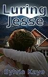 Luring Jesse