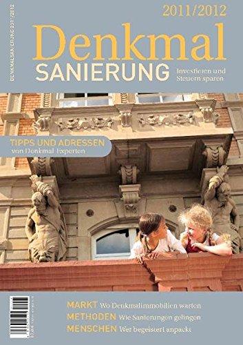 Denkmalsanierung 2011/2012: Investieren und Steuern sparen