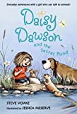 Daisy Dawson and the Secret Pond