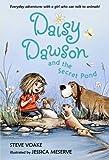 Daisy Dawson and the Secret Pond, Steve Voake, 0763647306