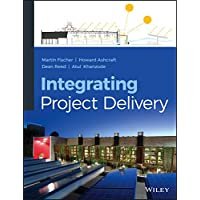 Fischer, M: Integrating Project Delivery