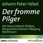 Der fromme Pilger | Johann Peter Hebel