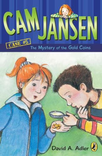 Cam Jansen: the Mystery of the Gold Coins #5