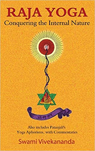 Amazon.com: Raja Yoga: Conquering the Internal Nature ...