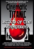 Cinematic Titanic: Blood of the Vampires…