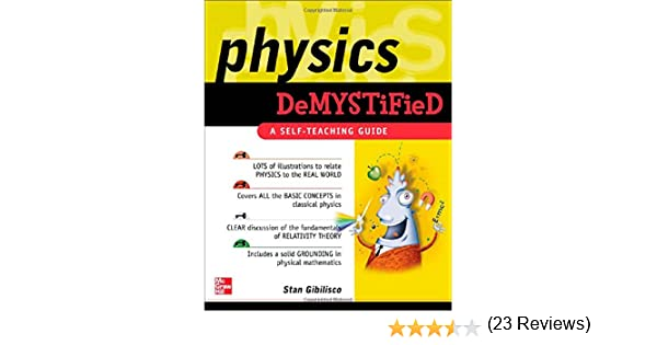 Physics demystified a self teaching guide demystified stan physics demystified a self teaching guide demystified stan gibilisco 9780071382014 amazon books fandeluxe Image collections