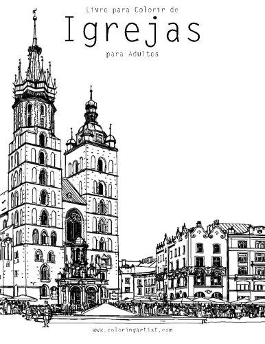 Amazon Com Livro Para Colorir De Igrejas Para Adultos 1 Volume 1