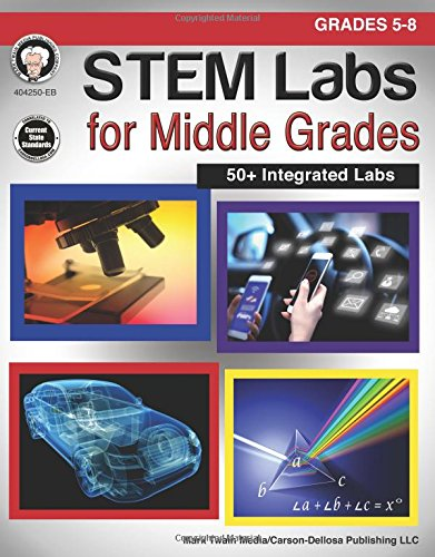 STEM Labs for Middle Grades, Grades 5 - 8