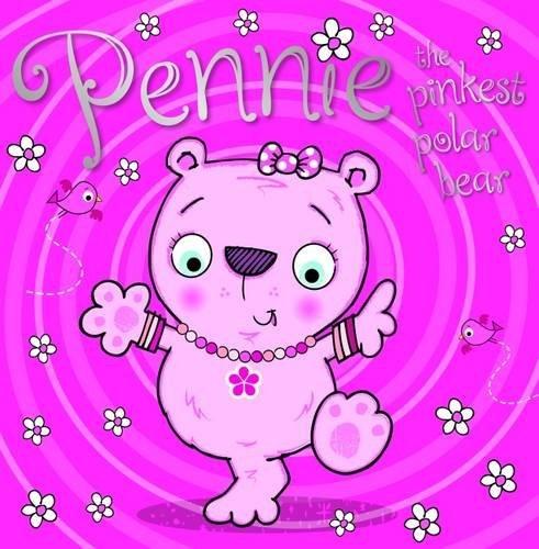 Read Online Pennie the Pinkest Polar Bear ebook