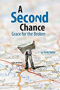 A Second Chance by Keith A. Battle (2015-09-30)