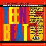 Teen Beat, Volume 5: Another 30 Great Rockin' Instrumentals