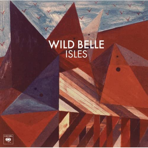 Isles (remix ep) | wild belle – download and listen to the album.