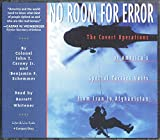 img - for No Room for Error, The Covert Operations of America's Special Tactics Units from Iran to Afghanistan. 4 CD Compact Disc Format book / textbook / text book