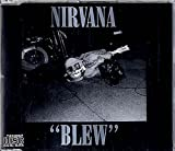 Blew by Nirvana