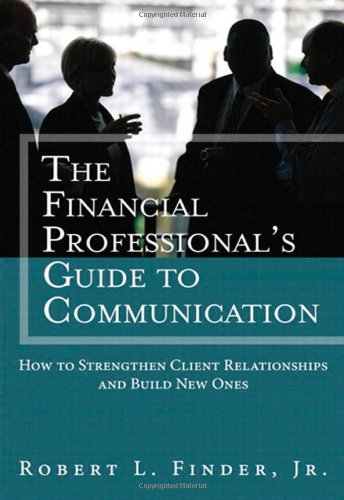 the-financial-professionals-guide-to-communication-how-to-strengthen-client-relationships-and-build-