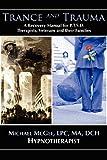 Trance and Trauma, Michael McGee, 1929661355