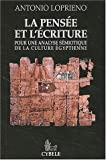 img - for La pensee et l'ecriture: Pour une analyse semiotique de la culture egyptienne (French Edition) by Antonio Loprieno (2001-06-13) book / textbook / text book