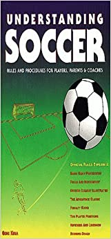 Book Understanding Soccer: Rules & Procedures for Players, Parents & Coaches by Gene Kira (1993-12-03)