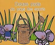 Douze mois au pays des souris par Sonia Coutausse