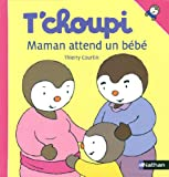 """Afficher """"T'choupi Maman attend un bébé"""""""