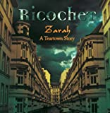 Zarah: A Teartown Story by Ricocher (2006-07-18)
