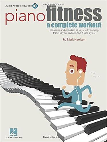 Piano Fitness A Complete Workout Piano Pf (Book): Amazon.es: Mark Harrison: Libros en idiomas extranjeros