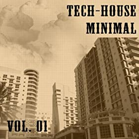 Tech house minimal vol 01 various artists for Minimal house artists