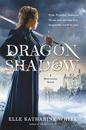 Dragonshadow: A Heartstone Novel (Heartstone Series Book 2)