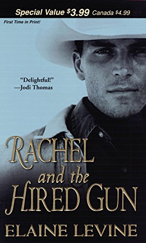 Rachel And The Hired Gun (Men of Defiance Book 1) by [Levine, Elaine]