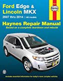 Ford Edge & Lincoln MKX: 2007 thru 2014 All models (Haynes Repair Manual)