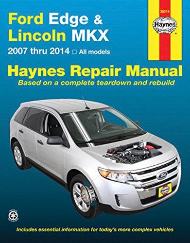 Ford Edge & Lincoln MKX: 2007 thru 2014 All models (Haynes Repair ()